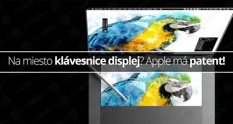 Na miesto klávesnice displej? Apple má patent! - svetapple.sk
