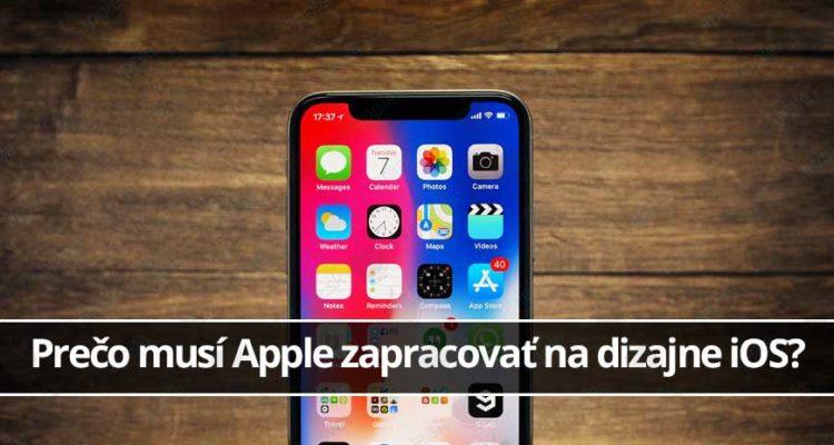 Prečo musí Apple zapracovať na dizajne iOS?