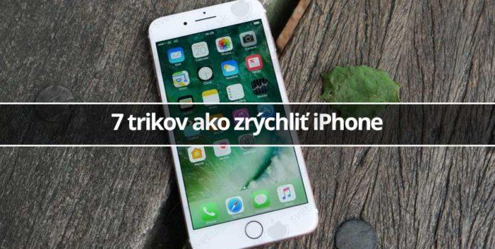 7 trikov ako zrýchliť iPhone