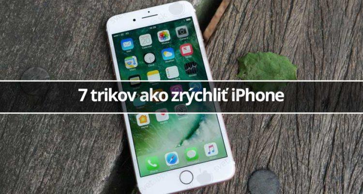 7 trikov ako zrýchliť iPhone - svetapple.sk