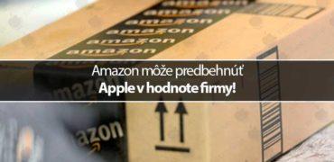 Amazon môže predbehnúť Apple v hodnote firmy!