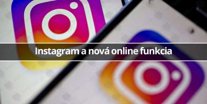 Instagram a nová online funkcia. Pomôže komunikovať…