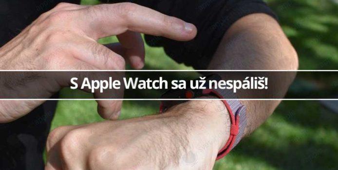 S Apple Watch sa už nespáliš, majú nové technológie
