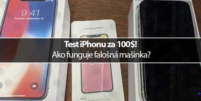 Test iPhonu za 100 dolárov! Ako funguje falošná mašinka?