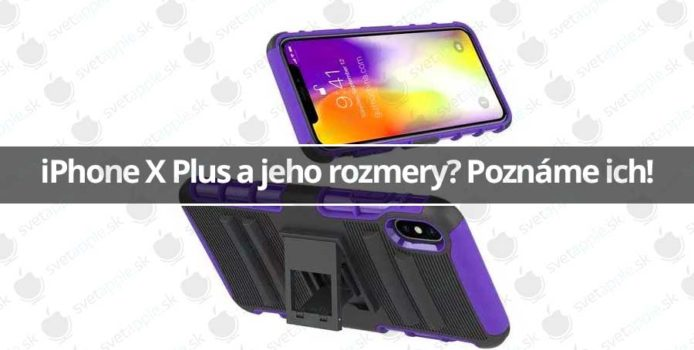 iPhone X Plus a jeho rozmery? Poznáme ich!