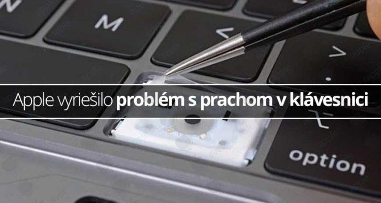 Apple vyriešilo problém s prachom v klávesnici