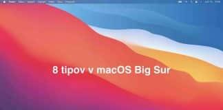 8 tipov pre macOS Big Sur, ktoré musíte poznať